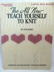 Teach Yourself to Knit Book Instruction Knitting Patterns Leisure Arts 623 Easy