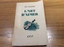 """L'ART D'AIMER"" PAUL CHANSON ...E.F.F."