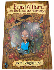 Bansi O'Hara and the Bloodline Prophecy Book by  John Dougherty 2008 Free Post