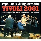 Tivoli 2001, Papa Bue's Viking Jazzband, Acceptable