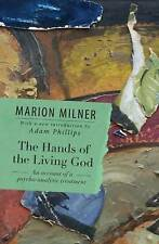 NEW The Hands of the Living God: An Account of a Psycho-analytic Treatment