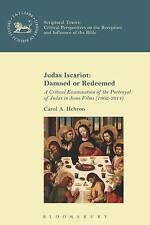 Judas Iscariot: Damned or Redeemed: A Critical Examination of the Portrayal...