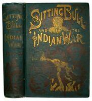 1891 SITTING BULL Sioux DAKOTA INDIAN WAR Custer BUFFALO BILL Old West MASSACRE