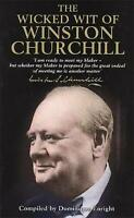 The Wicked Wit of Winston Churchill, Dominique Enright | Hardcover Book | Good |