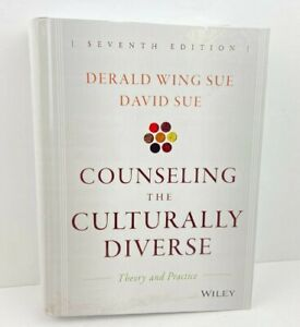 Counseling the Culturally Diverse: Theory and Practice, Sue, David,Sue, Derald W