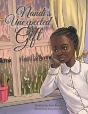 Nandi's Unexpected Gift (Paperback or Softback)