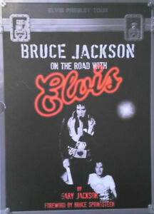 Elvis Presley - Bruce Jackson On The Road With Elvis - Buch