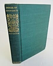 THE HOUSE OF THE SEVEN GABLES by Nathaniel Hawthorne, Circa 1910