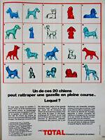 PUBLICITÉ DE PRESSE 1970 CHEZ TOTAL DEMANDEZ UN DE CES 20 CHIENS DU MONDE