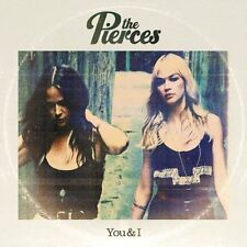 THE PIERCES - YOU & I: CD ALBUM (2011)