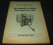 Ersatzteilliste ET Liste Schmotzer Spritzgerät LPK ab Baujahr 1971 Katalog
