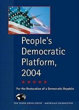 People's Democratic Platform, 2004: For the Restoration of a Democratic Republic
