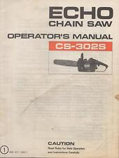"ECHO CHAIN SAW OPERATOR""S MANUAL CS-302S  P/N 898 571-1333 1"
