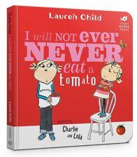CHARLIE AND LOLA : I NO Primero nunca eat a tomate: Tablero Libro Por Lauren
