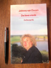 Johnny VAN DOORN : De Lieve Vrede, roman, PERFECTE STAAT