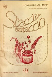 STACCIA E SETACCIO - EMILIANO GIANCRISTOFARO - CARABBA 1982