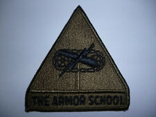 "US ARMY SUBDUED PATCH ""THE ARMOR SCHOOL""  TANK TRAINING SCHOOL ."