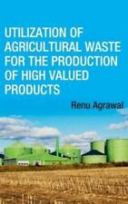 Utilization Of Agricultural Waste For The Production Of High Valued Product...