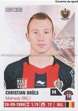 N°302 CHRISTIAN BRULS # BELGIQUE OGC.NICE STICKER FOOT 2014 PANINI