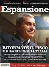 * ESPANSIONE N° 11 /NOV.2013 * RIFORMATE IL FISCO E RILANCEREMO L'ITALIA *