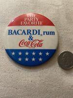 Political Party Favorite -Bacardi Rum & Coca-Cola Patriotic Pinback Button Rare