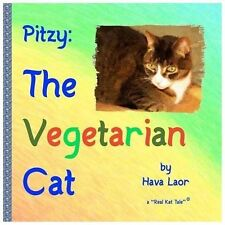 Pitzy, the Vegetarian Cat by Hava Laor (2013, Paperback, Large Type)