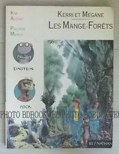 Kerri et Mégane, Tome 1 : Les Mange-forêts : Activités autour d'un roman
