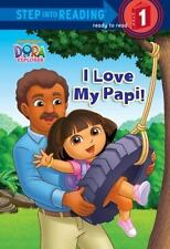 I Love My Papi! (Dora the Explorer) (Step into Reading)-ExLibrary