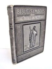 Bible Symbols or The Bible In Pictures by Martha Van Marter