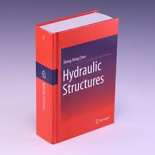 Hydraulic Structures by Sheng-Hong Chen