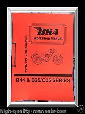 BSA B44 C25 B25 Workshop manual for Service Repair Maintenance & Rebuilds