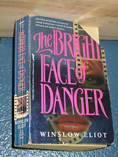 Bright Face of Danger by Winslow Eliot FREE SHIPPING 0312951248