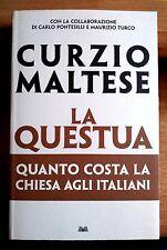 LA QUESTUA, quanto ci costa il Vaticano di Curzio MALTESE - Feltrinelli (2008)