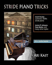 NEW Stride Piano Tricks: How to Play Stride Piano by Ari Kast