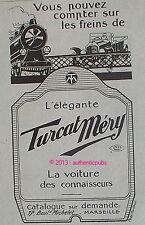 PUBLICITE AUTOMOBILE TURCAT MERY VOITURE DES CONNAISSEURS TRAIN DE 1920 AD PUB