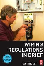 Wiring Regulations in Brief: A complete guide to the requirements of t-ExLibrary