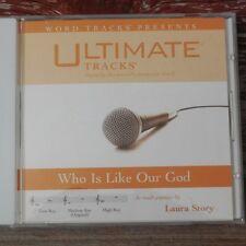 WHO IS LIKE OUR GOD~ACC ACCOMPANIMENT CD~LAURA STORY~3 KEY~NEW~ULTIMATE TRACKS