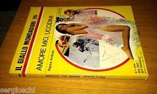 GIALLO MONDADORI # 1275-PIERRE ANDUZE-AMORE MIO, UCCIDIMI-8/7/1973