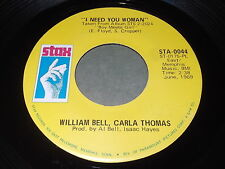 William Bell, Carla Thomas: I Need You Woman / I Can't Stop 45 - Soul