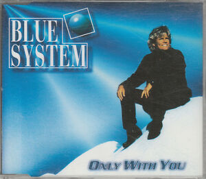 Blue System CD-SINGLE  ONLY WITH YOU