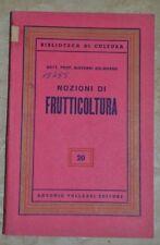 GIOVANNI DALMASSO - NOZIONI DI FRUTTICOLTURA 20 - ED: VALLARDI -  ANNO: 1954 NL