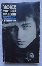 Voice Without Restraint - Bob Dylan : A Study of the Lyrics and Their Background