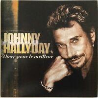 Meilleur Prix ! JOHNNY HALLYDAY : VIVRE POUR LE MEILLEUR - [ CD SINGLE ]