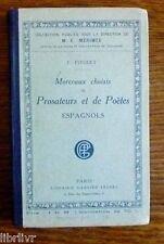 Livres d'école Littérature espagnole MORCEAUX CHOISIS DE PROSATEURS ET DE POETES