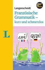 Französische Grammatik, kurz und schmerzlos: Zum Üben und Nachschlagen - ... /5