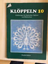 Klöppeln 10 - Anleotungen für Deckchen, Spitzen und Bildmotive