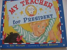 My Teacher for President   HC Great End-of-the-year Gift Wonderful Teacher