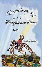 Estado de Luz-Enlightened State by Claudia Carbonell (2014, Paperback)