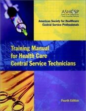 Training Manual for Health Care Central Service Technicians (J-