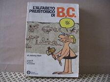 L' alfabeto preistorico di B.C. di Johnny Hart Oscar Mondadori (HOM)
